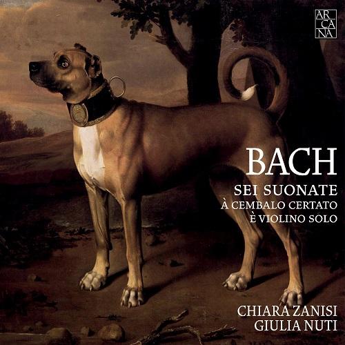 Arcana A426 - Bach, Sei sonate a cembalo certato e violino solo - Zanisi|Nuti