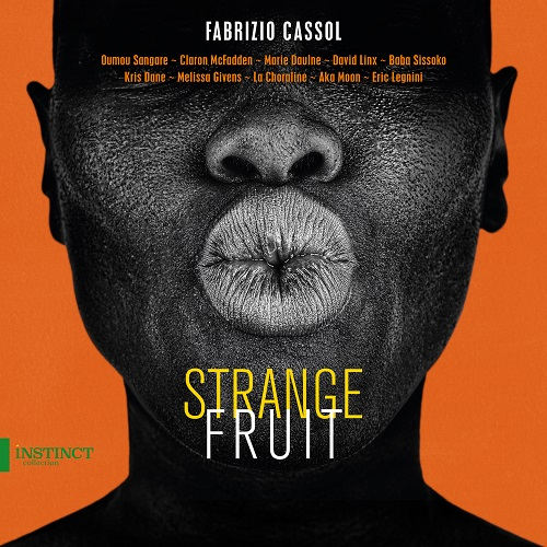 OUT660_STRANGE_FRUIT_CASSOL