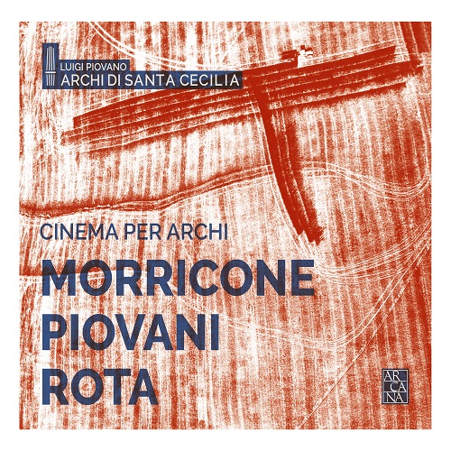 Arcana A440 Morricone, Cinema per Archi, Luigi Piovano