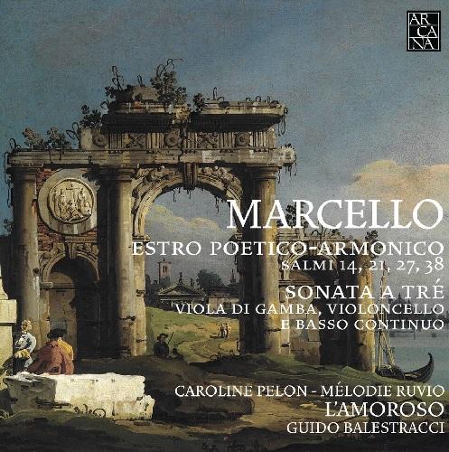 Arcana_A441_MARCELLO_Estro poetico-armonico_Guido Balestracci