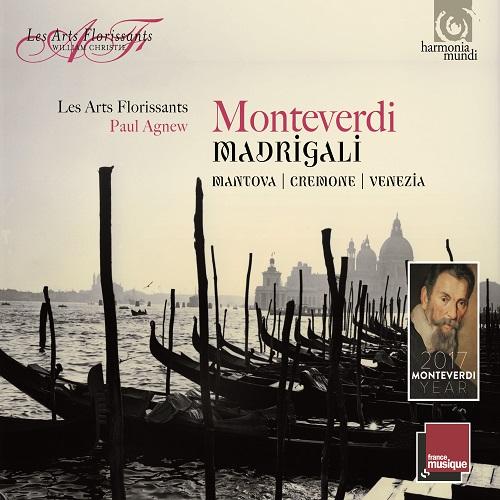HMX290877779_Monteverdi_Madrigali_Cremona_Mantova_Venezia_Les Arts Florissants_Paul Agnew
