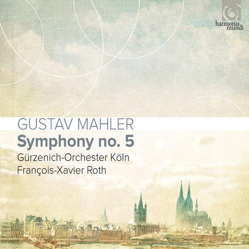 Harmonia Mundi_HMM905285_Mahler_Symphony 5_ François-Xavier Roth