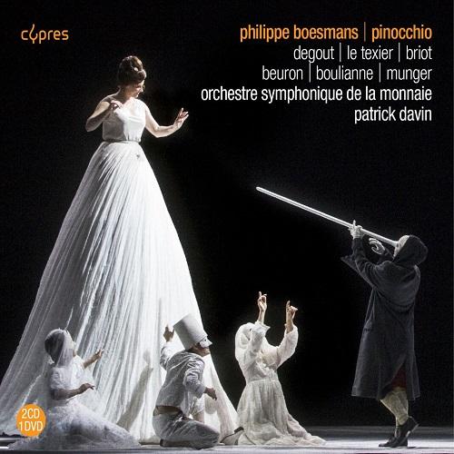 Cypres_CYP4647_BOESMAN_Pinocchio_Orchestre Symphonique de la Monnaie e Patrick Davin
