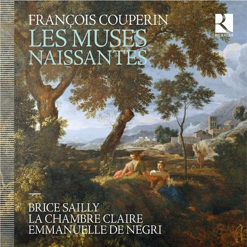 Ricercar_RIC387_COUPERIN_Les Muses Naissantes_La Chambre Claire e Emmanuelle De Negri