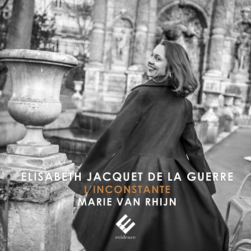 Evidence_EVCD047_Elisabeth Jaquet de La Guerre_L'Inconstante_Marie van Rhijn
