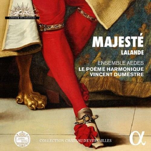 ALPHA968_DE_LALANDE_Majesté_Le Poème Harmonique