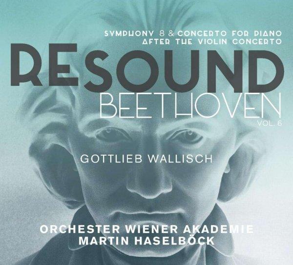 ALPHA477_BEETHOVEN_Sinfonia 8_Martin Haselböck_Gottlieb Wallisch