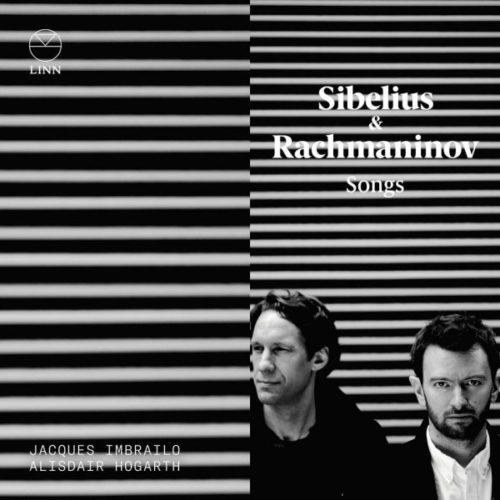 Linn_CKD 482_SIBELIUS_RACHMANINOV_Songs_Imbrailo_Hogarth