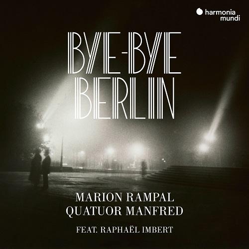 Harmonia Mundi_HMM902295_Bye Bye Berlin_Raphaël Imbert