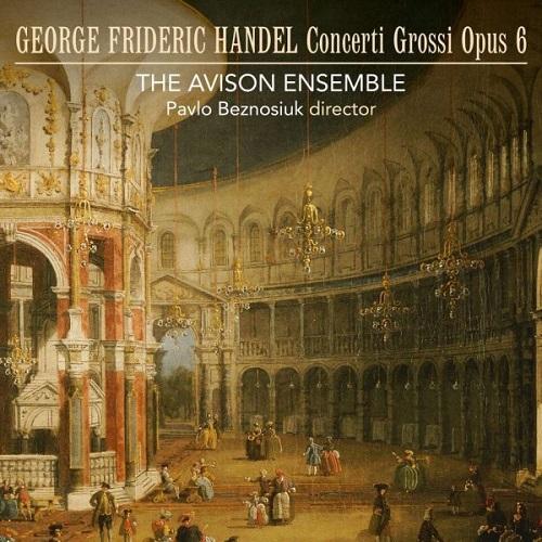 Linn_CKR362_HANDEL_Concerti Grossi Op. 6_The Avison Ensemble