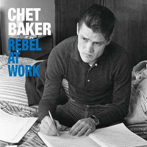 cdm574282433_chet baker_rebel at work