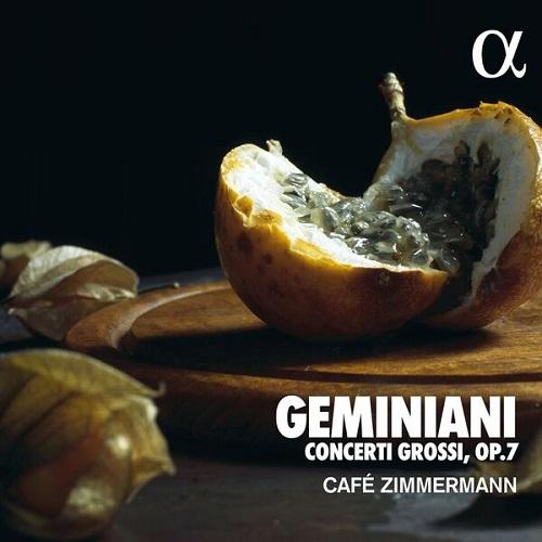 ALPHA396_3760014193965_Geminiani_Concerti Grossi_Café Zimmermann
