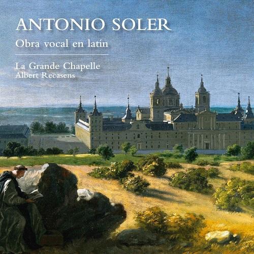 Lauda_LAU 018_8435307606297_SOLER_Opere vocali in latino_La Grande Chapelle