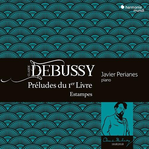 HMM902301_3149020934876_Debussy_Préludes _Javier Perianes