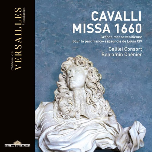 Chateau de Versailles_CVS006_3770011431052_CAVALLI_Missa 1660_Galilei Consort
