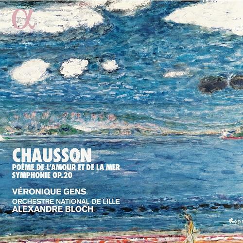 ALPHA441_3760014194412_CHAUSSON_Poema dell'amore e del mare_Véronique Gens_Orchestra Nazionale di Lilla
