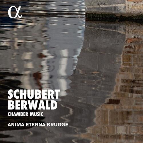 ALPHA461_3760014194610_SCHUBERT_Musica da camera_Anima Eterna Brugge