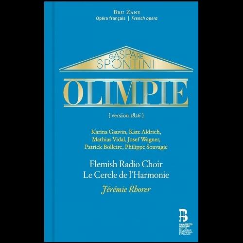 Bru Zane_BZ1035_9788409082629_SPONTINI_Olimpie_Le Cercle de l'Harmonie_jérémie Rhorer