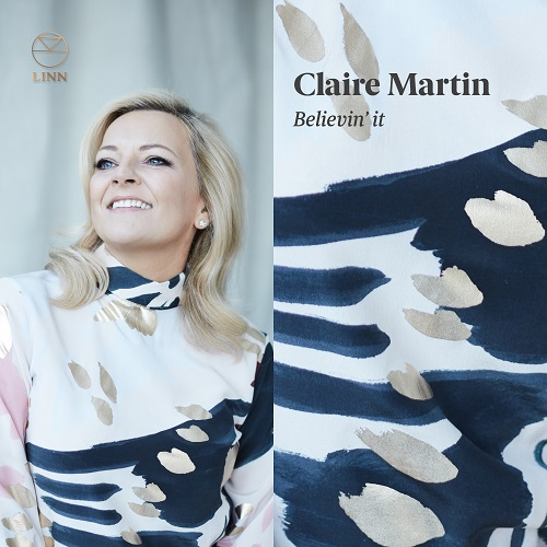 Linn_AKD563_0691062056328_Believin' it_Claire Martin