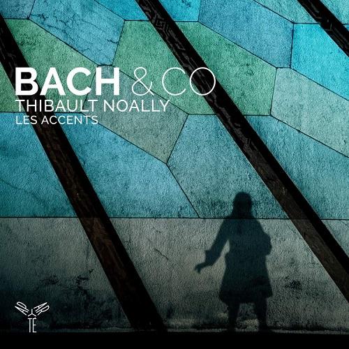 Aparté_AP206_5051083143479_Bach & Co_Thibault Noally_Les Accents
