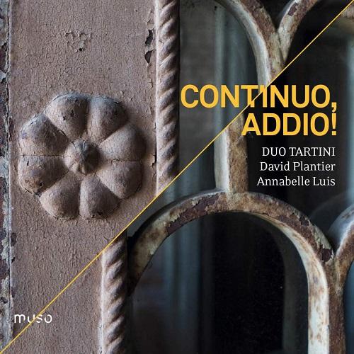 Muso_MU031_5425019973315_Continuo, Addio_Duo Tartini