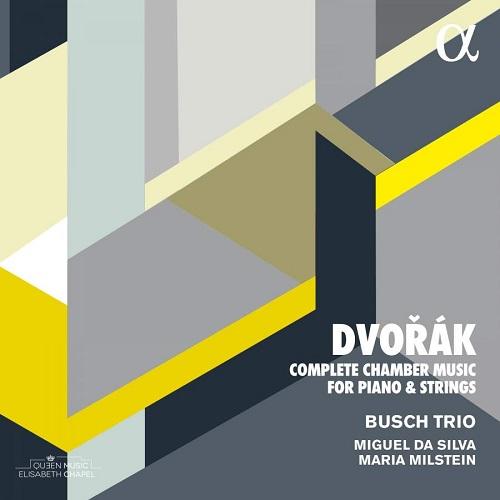 ALPHA467_3760014194672_DVORAK_Integrale della musica da camera_Busch Trio_cofanetto 4 CD