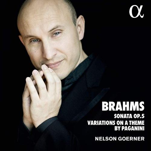ALPHA557_3760014195570_BRAHMS_Sonata Op. 5_Nelson Goerner
