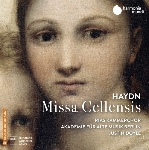 HMM902300_3149020938348_Haydn_Missa Cellensis__RIAS Kammerchor_Akademie für Alte Musik Berlin_Justin Doyle