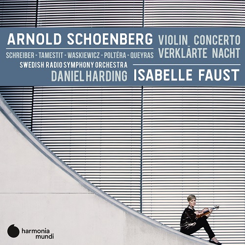 HMM902341_3149020940099_Shönberg_Violin concerto & Verklärte Nacht_Isabelle Faust violino_Swedish Radio Symphony Orchestra_Daniel Harding