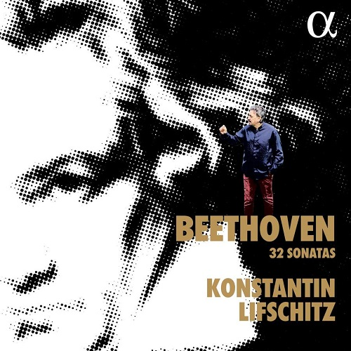 ALPHA584_3760014195846_BEETHOVEN_32 Sonate per pianoforte_Konstantin Lifschitz