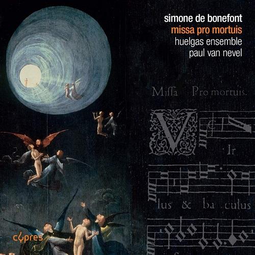 Cypres_CYP1682_5412217016821_BONEFONT_Missa pro mortuis_Huelgas Ensemble_Paul Van Nevel