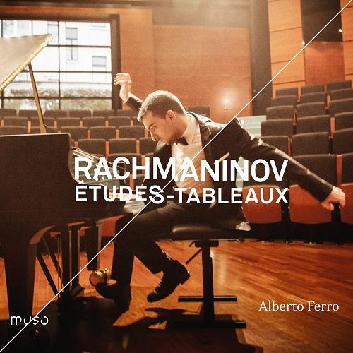 Muso_MU036_5425019973360_RACHMANINOV_Études-Tableaux_Alberto Ferro