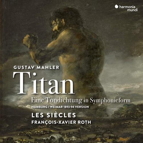 HMM905299_3149020937242_ Mahler_Titan_Les Siècles
