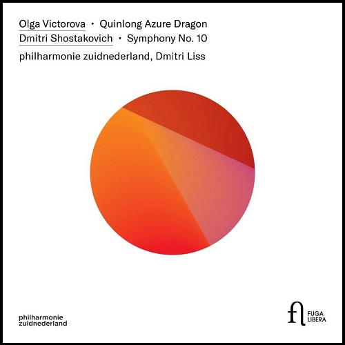 Fuga Libera_FUG756_5400439007567_SOSTAKOVIC_VICTOROVA_Philharmonie Zuidnederland_Dmitri Liss