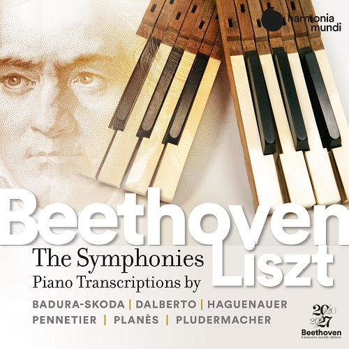 Harmonia Mundi_HMX293119298_3149020941782_Ludwig van Beethoven_Complete Symphonies transcribed for piano by FRANZ LISZT