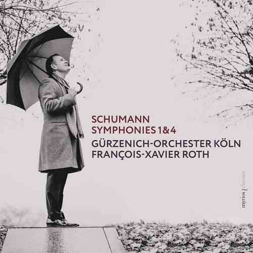 MYR028_4260183510284_Schumann_Symphonies No. 1 & 4_François-Xavier Roth