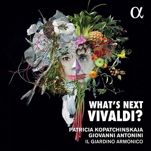 ALPHA624_3760014196249_VIVALDI_What's Next Vivaldi_Kopatchinskaja_Il Giardino Armonico_Giovanni Antonini