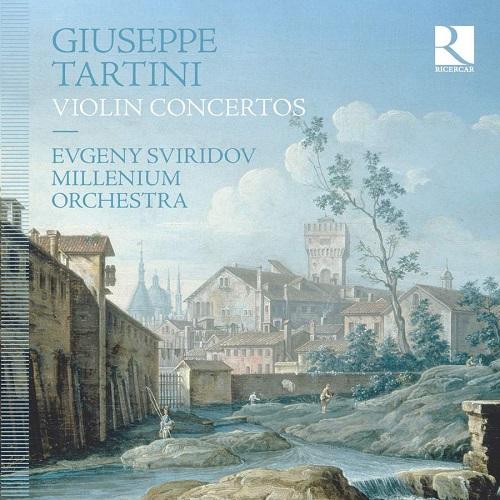 Ricercar_RIC414_5400439004146_TARTINI_Concerti per violino_Evgeny Sviridov_Millenium Orchestra