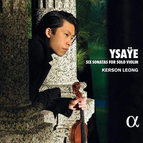 ALPHA455_3760014194559_YSAŸE_Sei sonate per violino solo_Kerson Leong