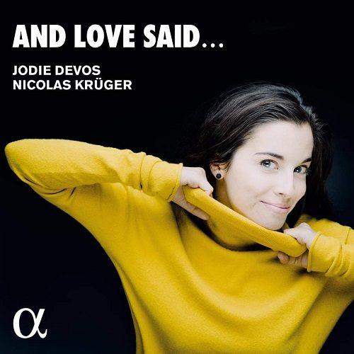 ALPHA668_3760014196683_And love said_Jodie Devos_Nicolas Krüger