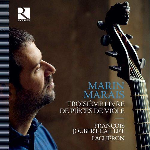 Ricercar_RIC424_5400439004245_MARAIS_Pièces de viole (Terzo Libro)_François Joubert-Caillet_L'Achéron