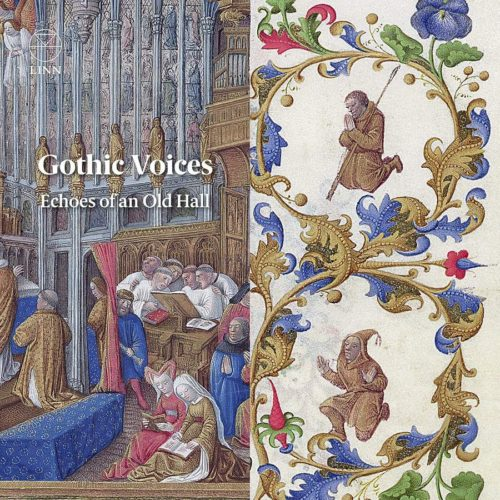 Linn Records CKD644 Echoes of an Old Hall Gothic Voices